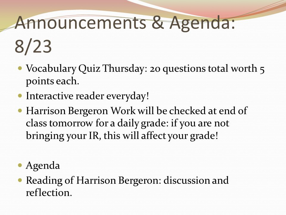 Announcements & Agenda: 8/23