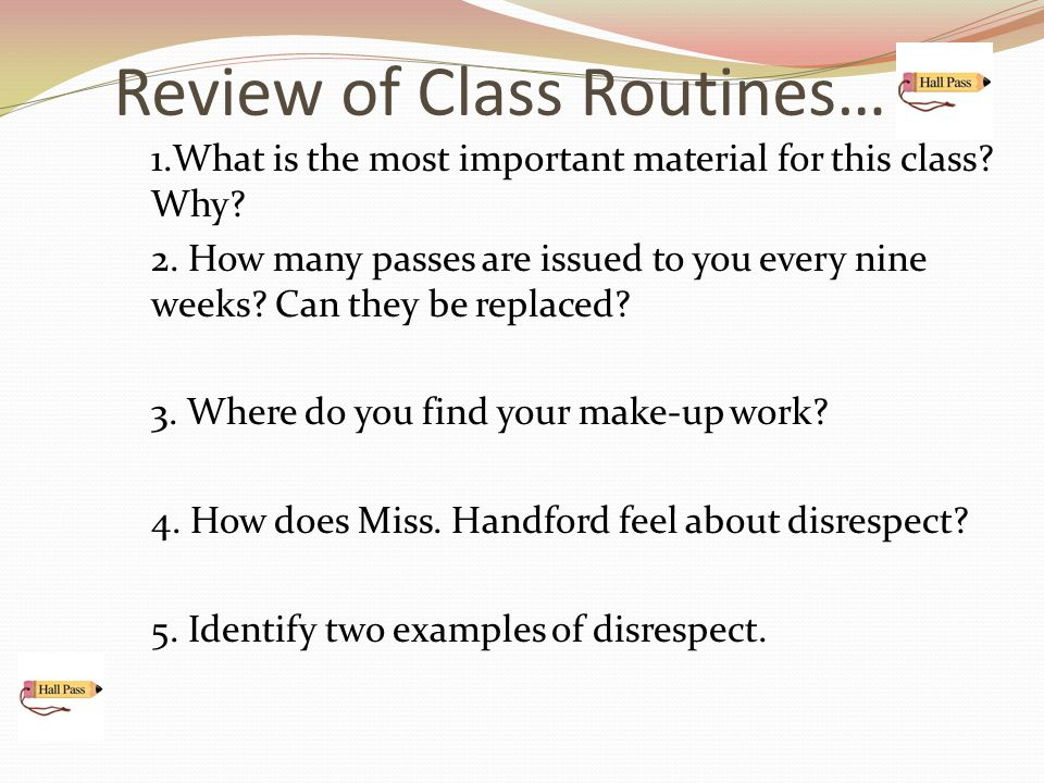 Review of Class Routines…