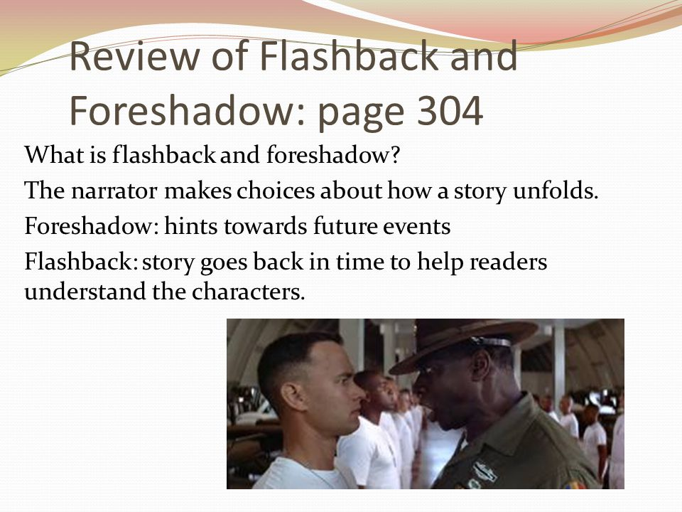 Review of Flashback and Foreshadow: page 304