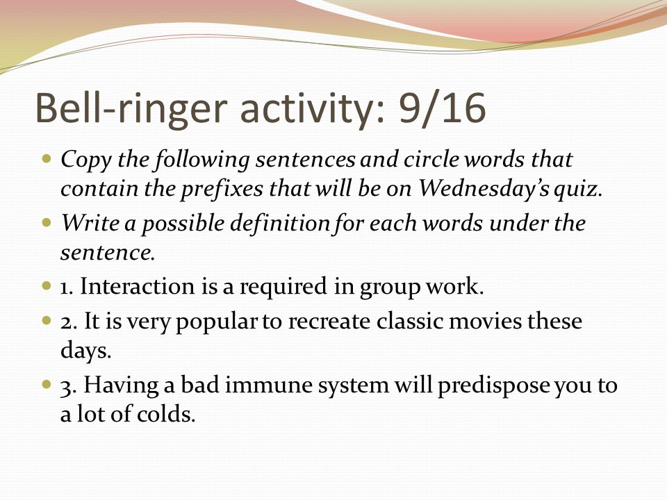 Bell-ringer activity: 9/16