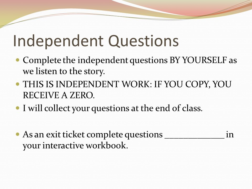 Independent Questions
