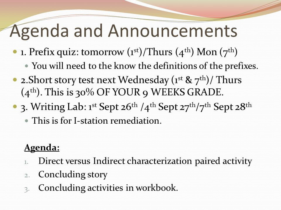 Agenda and Announcements