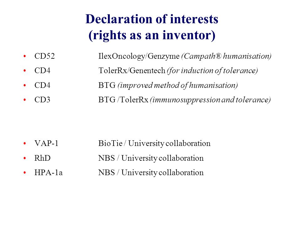 Declaration of interests (rights as an inventor)