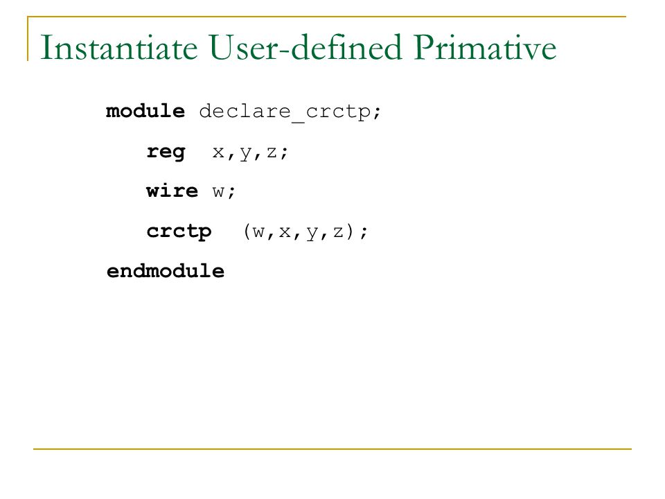Instantiate User-defined Primative