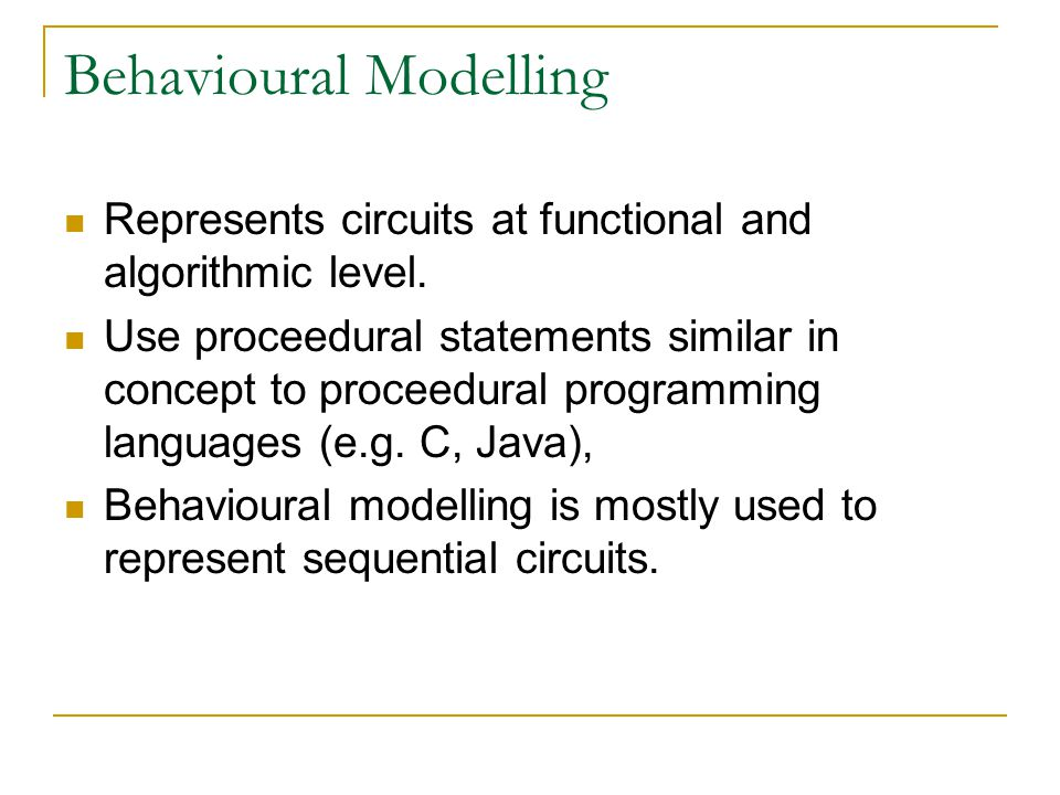 Behavioural Modelling