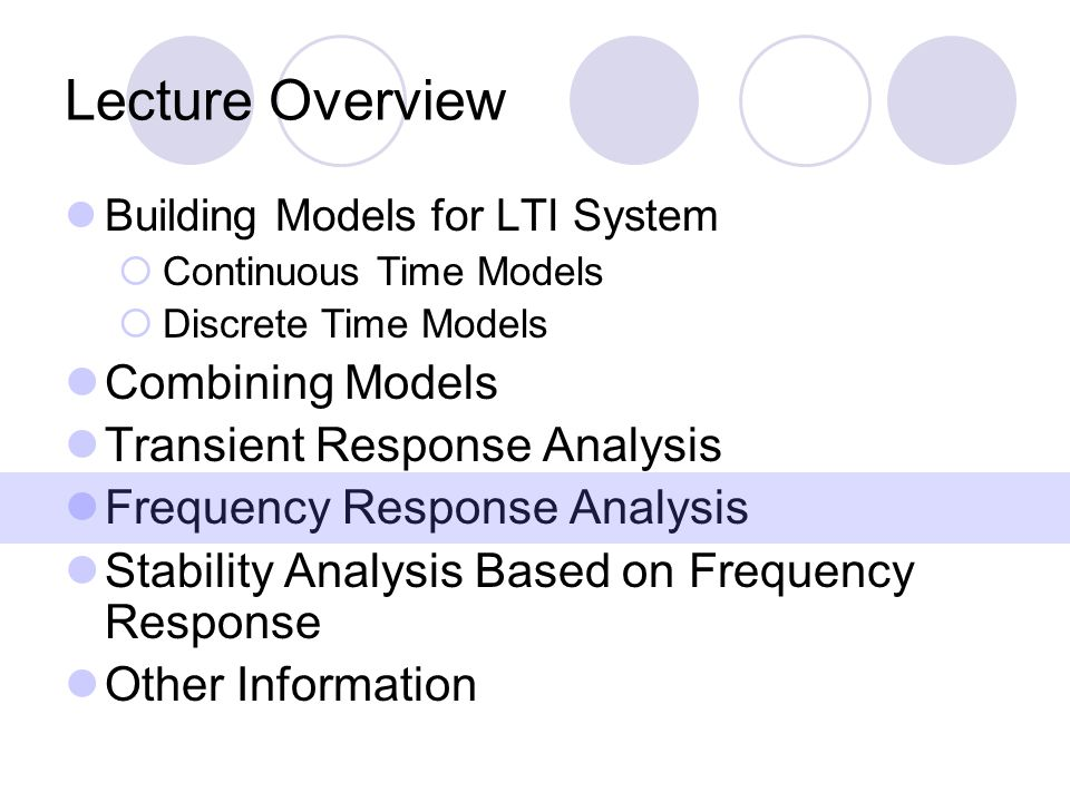 Lecture Overview Combining Models Transient Response Analysis