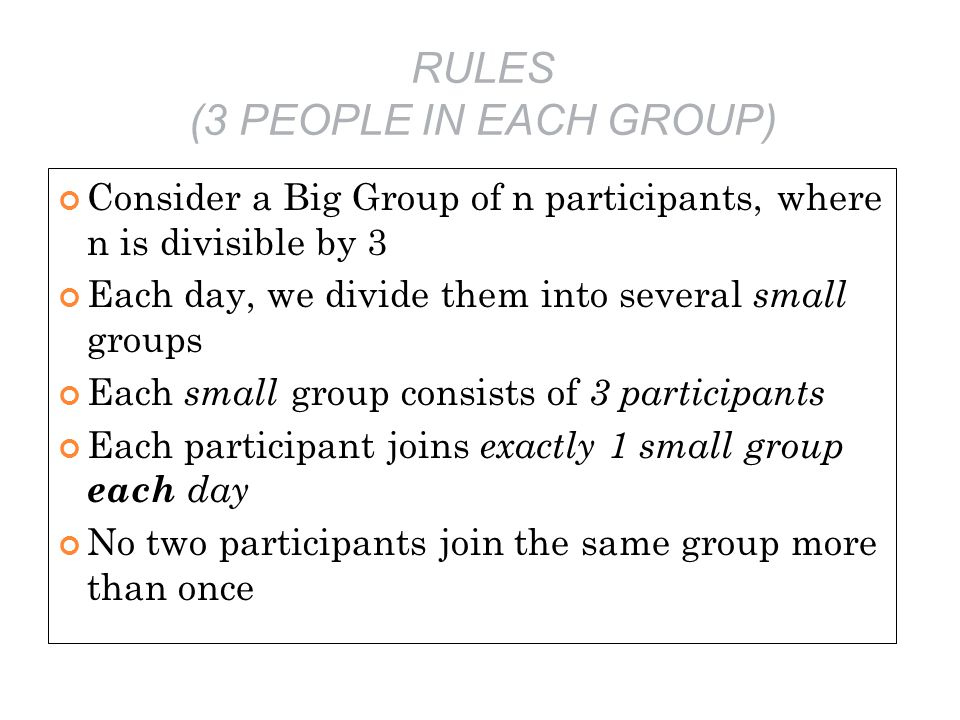 RULES (3 PEOPLE IN EACH GROUP)
