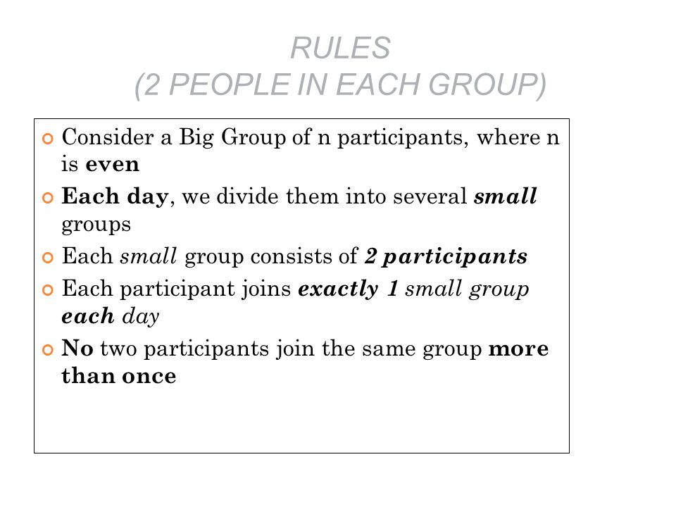 RULES (2 PEOPLE IN EACH GROUP)