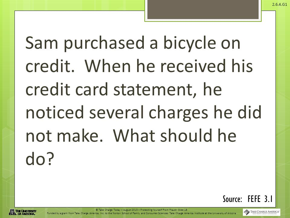 Sam purchased a bicycle on credit