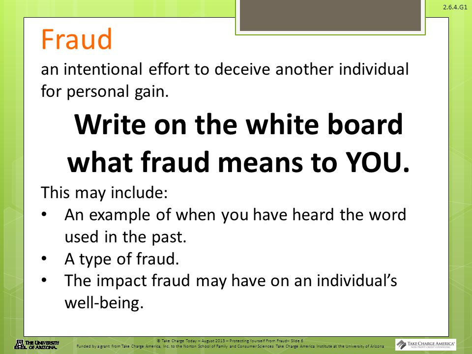 Write on the white board what fraud means to YOU.