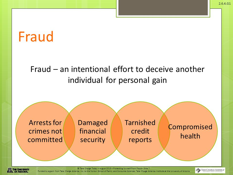 Fraud Fraud – an intentional effort to deceive another individual for personal gain. Arrests for crimes not committed.