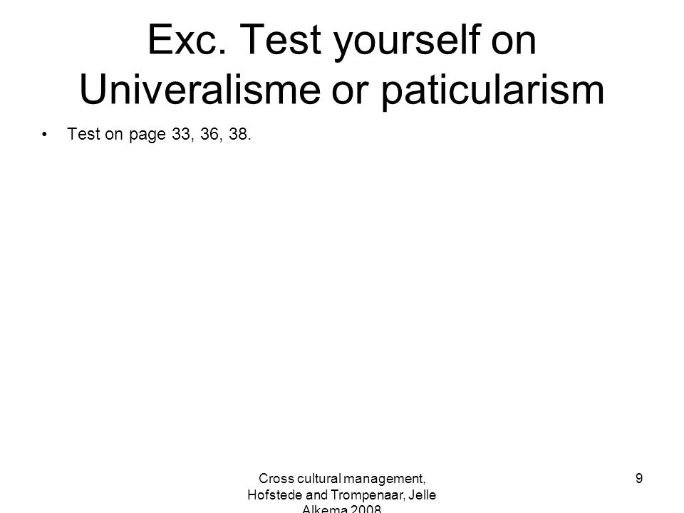 Exc. Test yourself on Univeralisme or paticularism