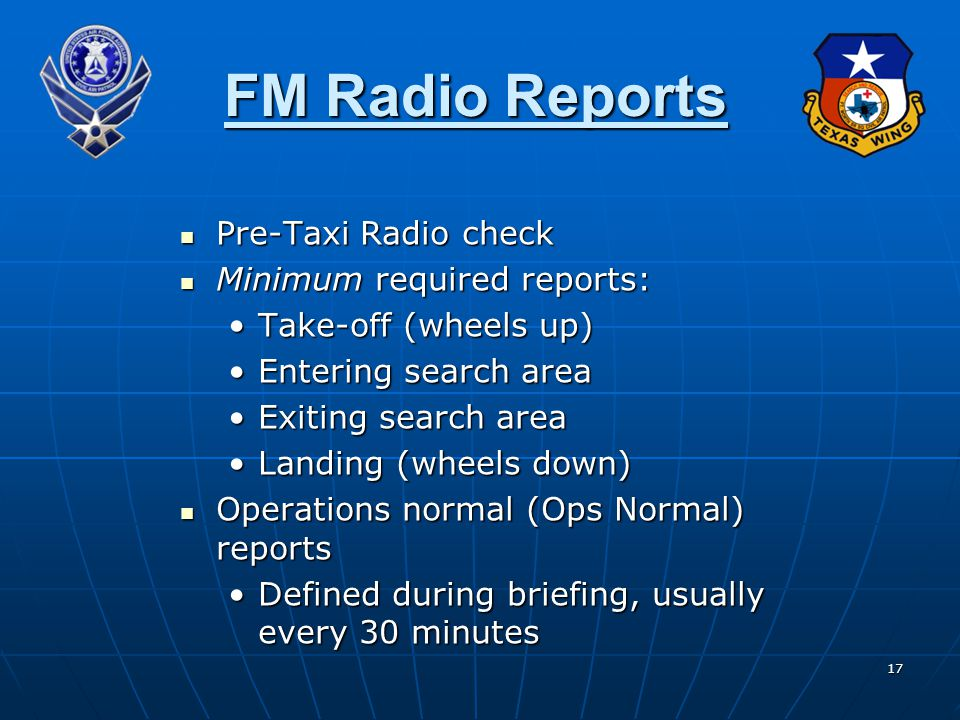 FM Radio Reports Pre-Taxi Radio check Minimum required reports: