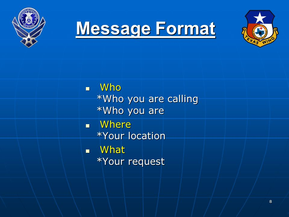 Message Format Who *Who you are calling *Who you are