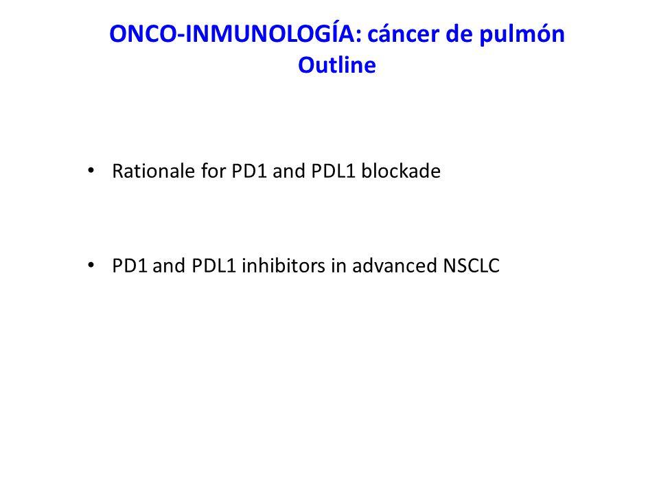 ONCO-INMUNOLOGÍA: cáncer de pulmón Outline