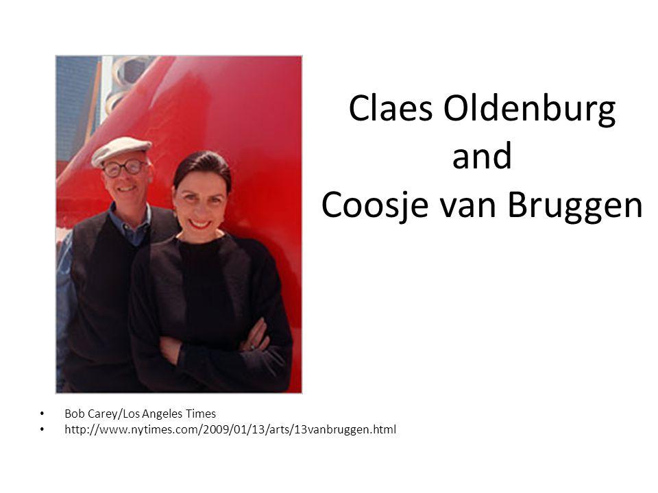 Claes Oldenburg and Coosje van Bruggen