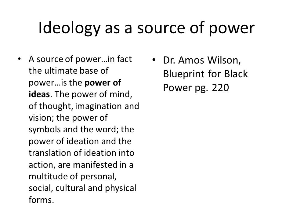 Ideology as a source of power