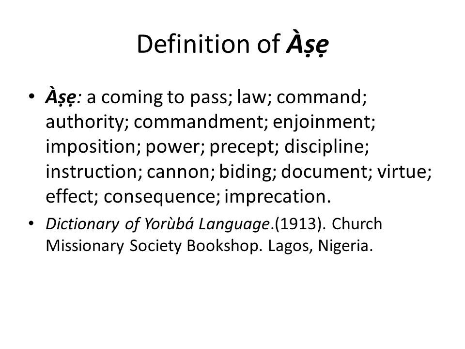 Definition of Àṣẹ