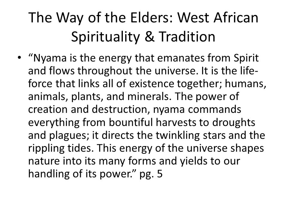 The Way of the Elders: West African Spirituality & Tradition