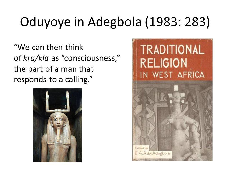 Oduyoye in Adegbola (1983: 283)