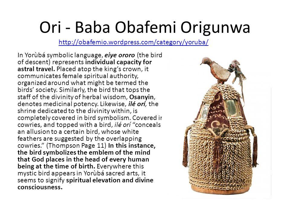 Ori - Baba Obafemi Origunwa