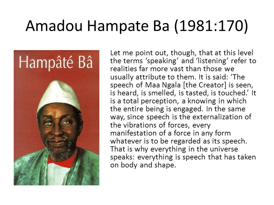 Amadou Hampate Ba (1981:170)