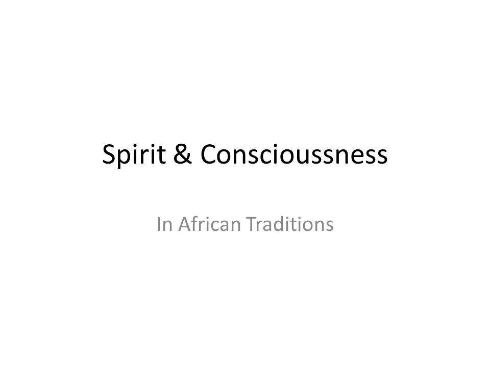 Spirit & Conscioussness