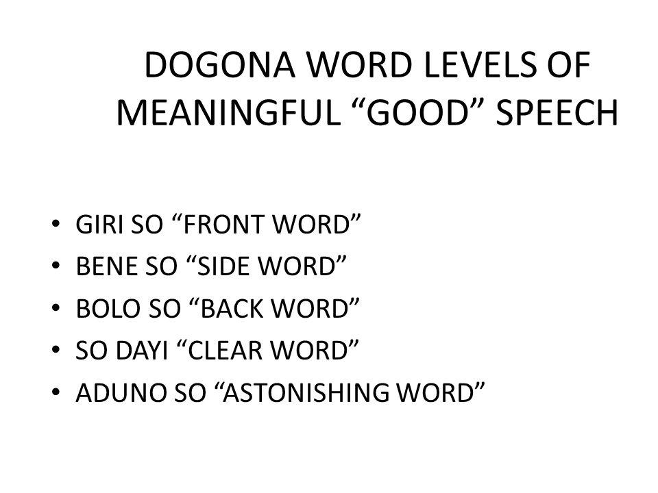 DOGONA WORD LEVELS OF MEANINGFUL GOOD SPEECH