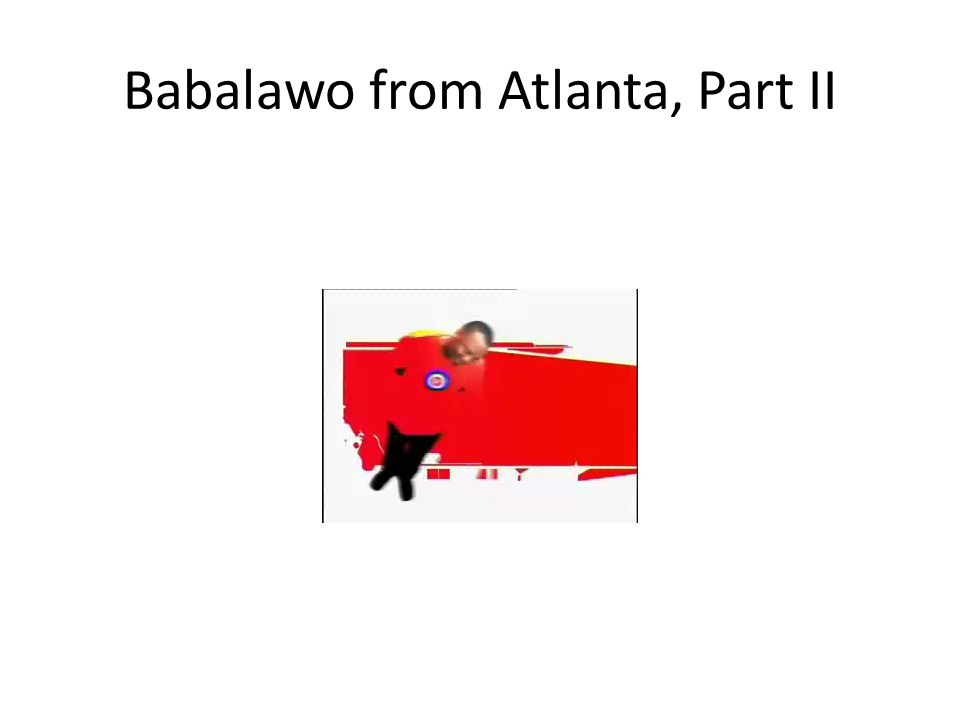 Babalawo from Atlanta, Part II