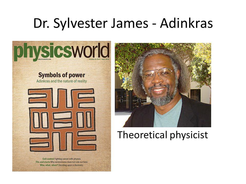 Dr. Sylvester James - Adinkras
