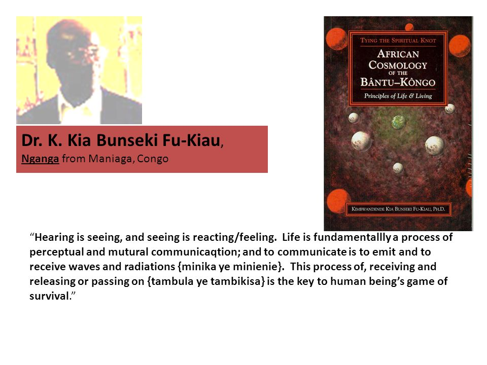 Dr. K. Kia Bunseki Fu-Kiau, Nganga from Maniaga, Congo