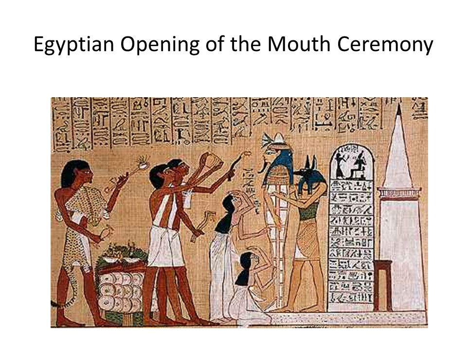 Egyptian Opening of the Mouth Ceremony