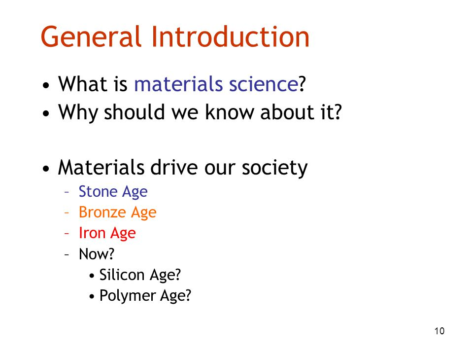 General Introduction What is materials science