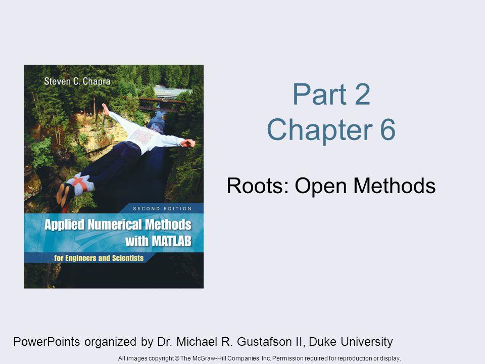 Part 2 Chapter 6 Roots: Open Methods