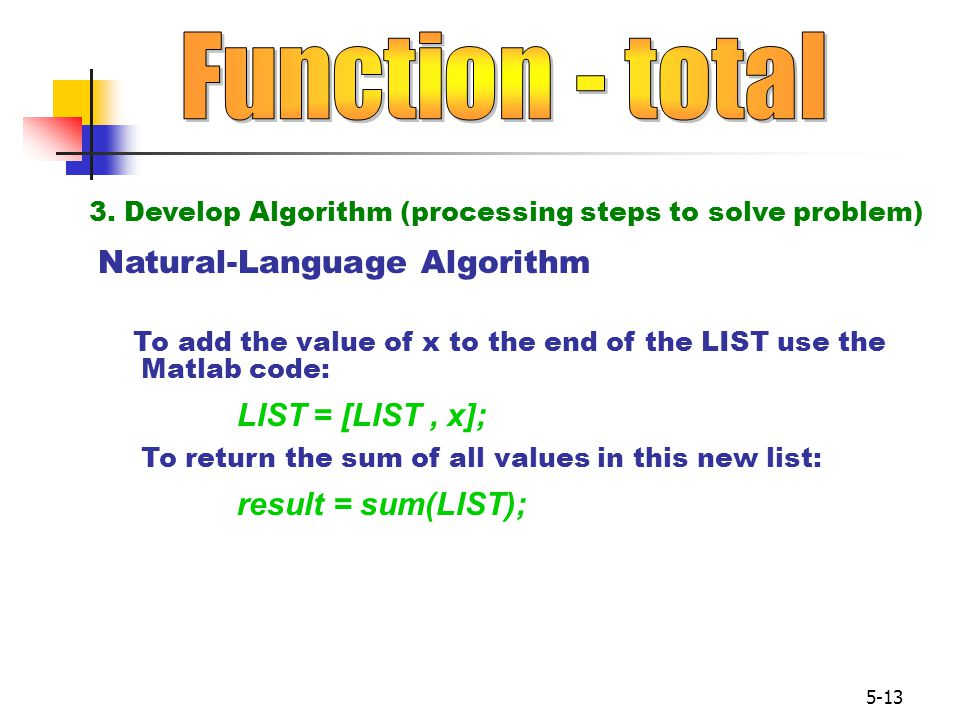 Function - total Natural-Language Algorithm