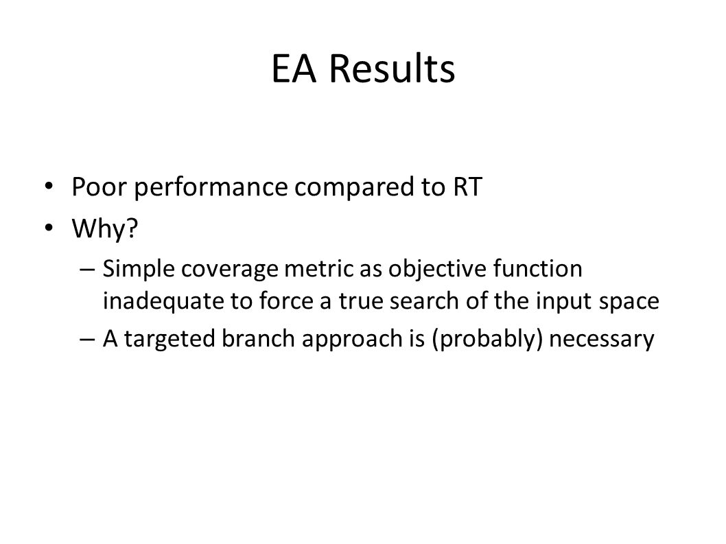 EA Results Poor performance compared to RT Why