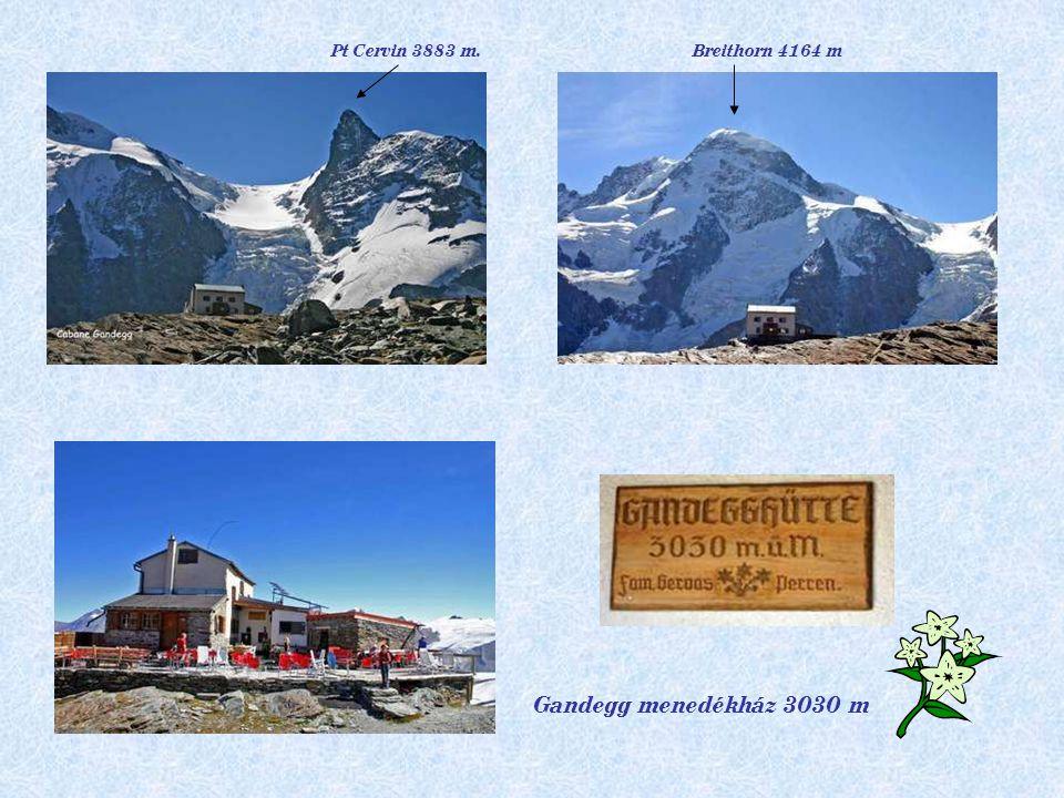 Pt Cervin 3883 m. Breithorn 4164 m Gandegg menedékház 3030 m