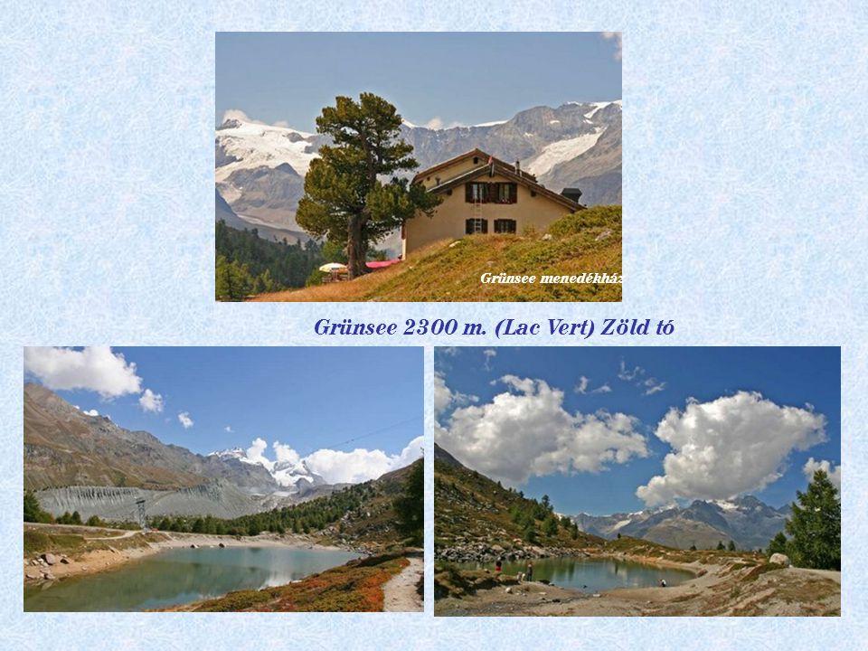 Grünsee 2300 m. (Lac Vert) Zöld tó