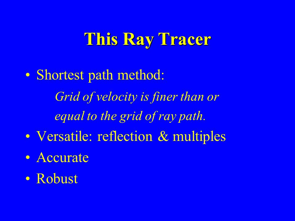 This Ray Tracer Shortest path method: