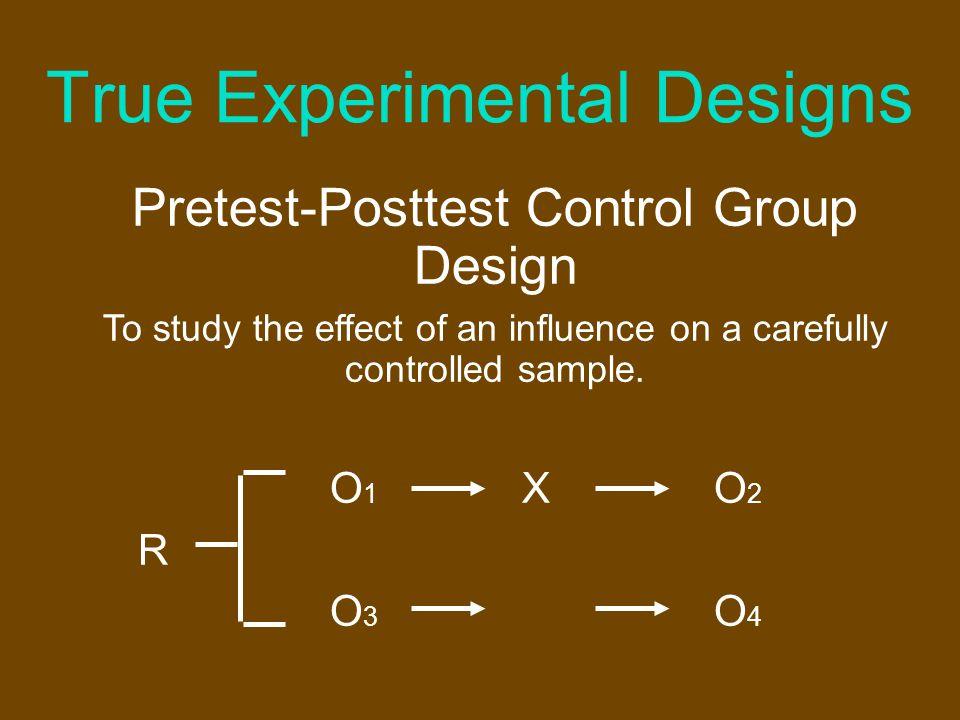 True Experimental Designs