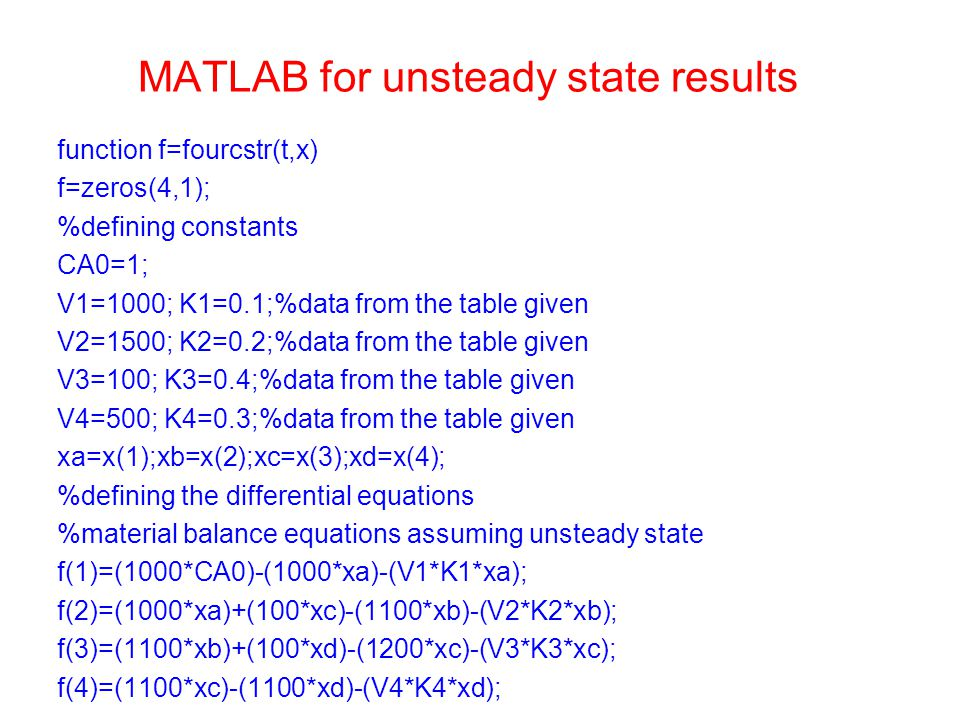 MATLAB for unsteady state results