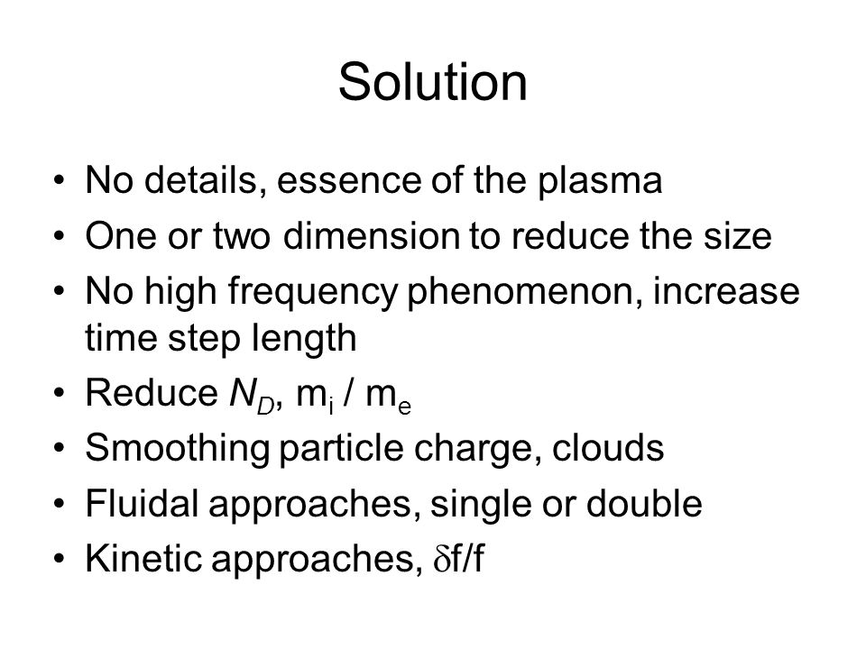 Solution No details, essence of the plasma