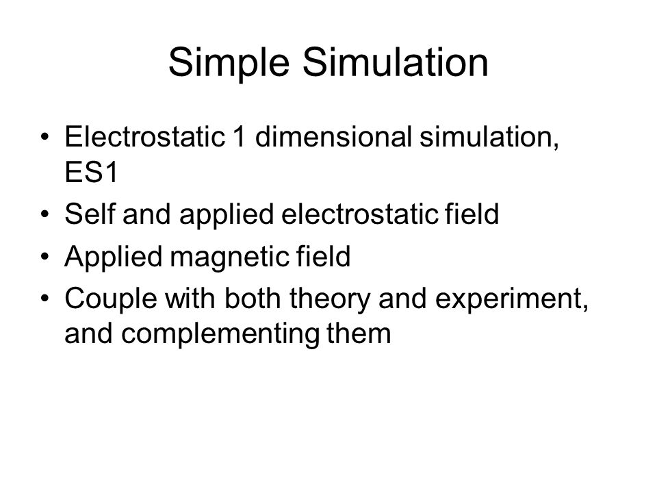 Simple Simulation Electrostatic 1 dimensional simulation, ES1