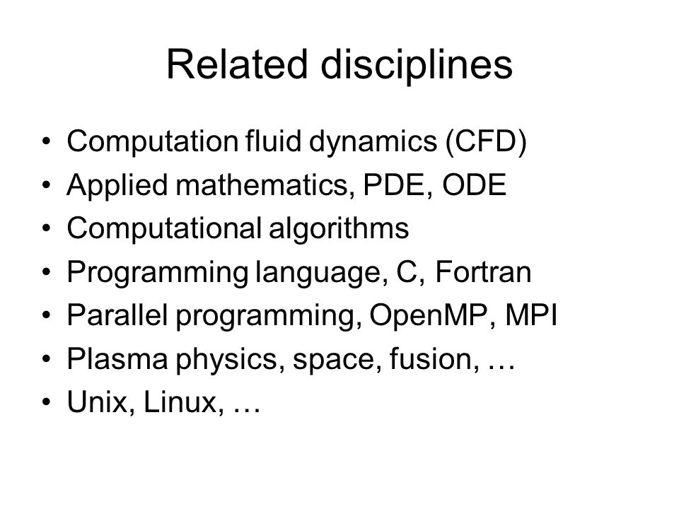 Related disciplines Computation fluid dynamics (CFD)