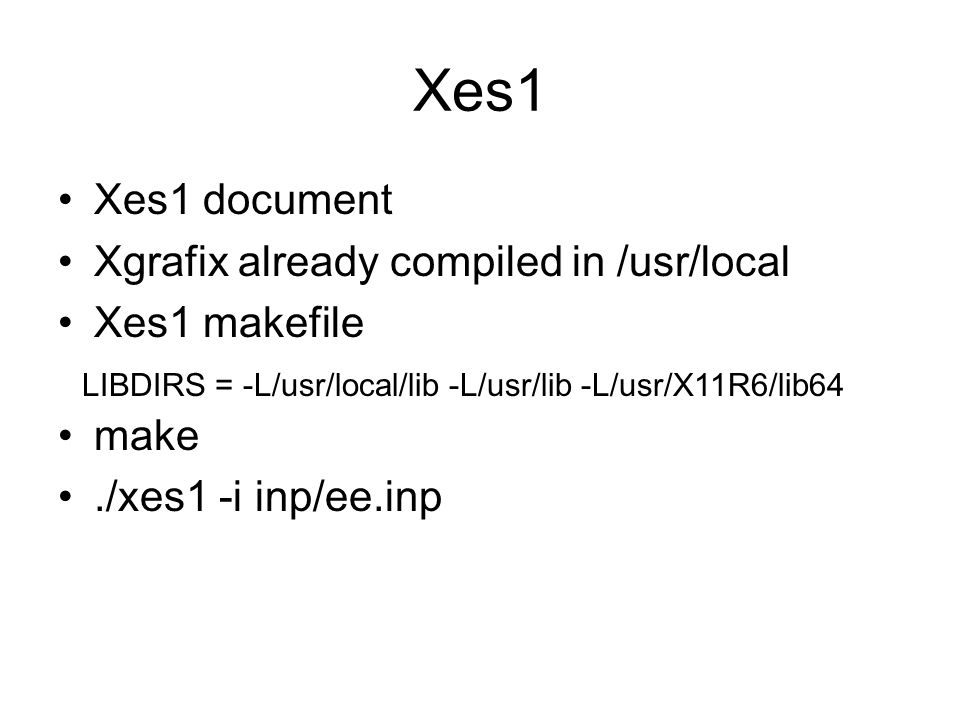Xes1 Xes1 document Xgrafix already compiled in /usr/local