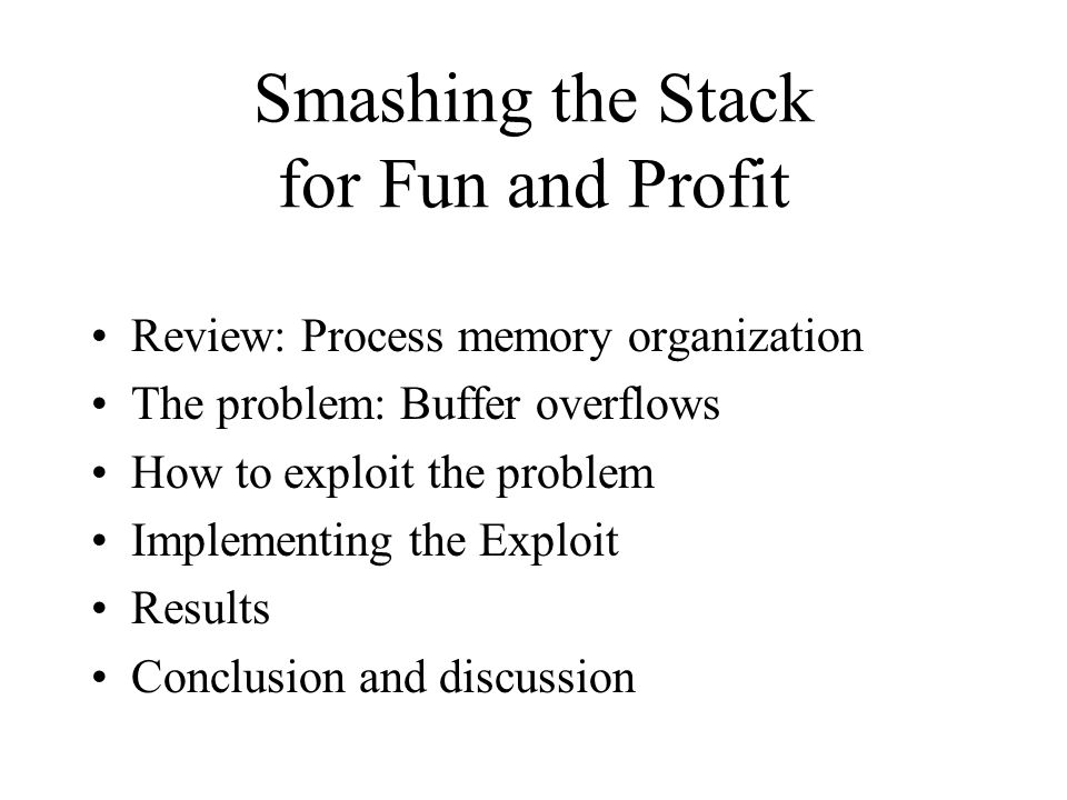 Smashing the Stack for Fun and Profit