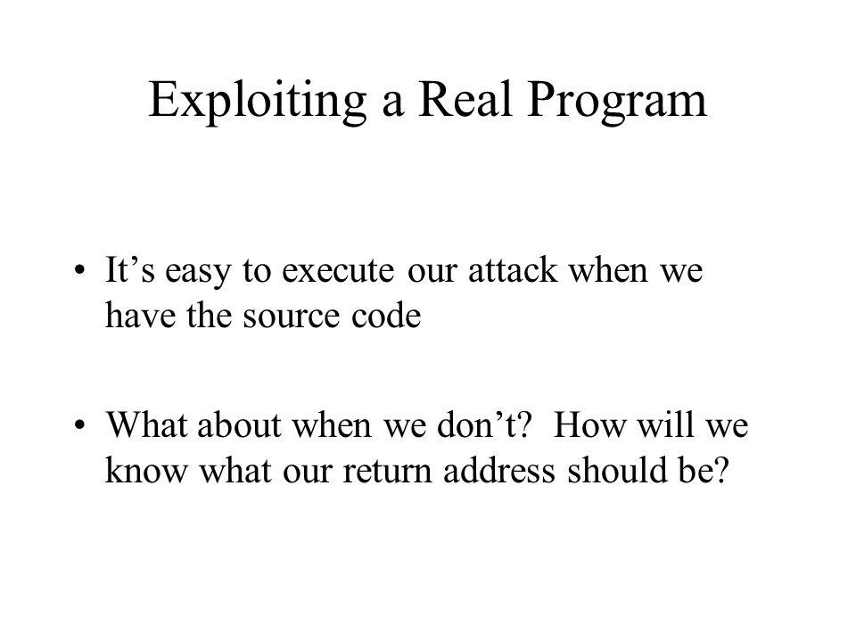Exploiting a Real Program