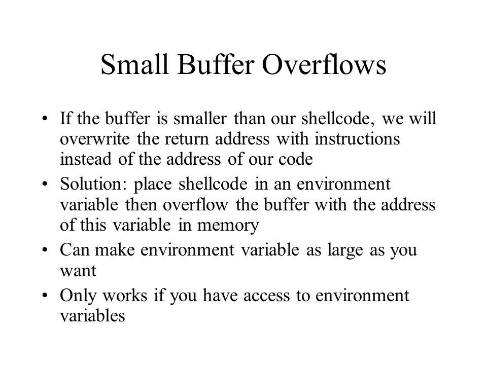 Small Buffer Overflows