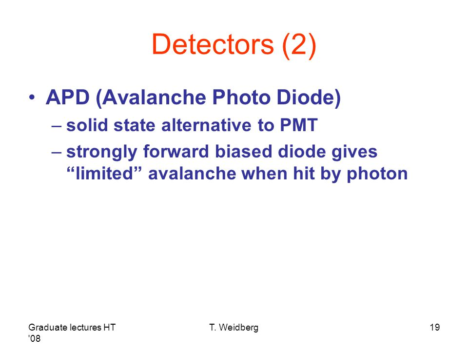 Detectors (2) APD (Avalanche Photo Diode)