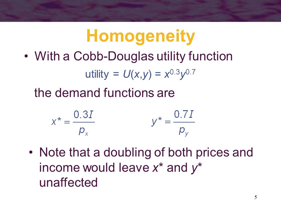 Homogeneity With a Cobb-Douglas utility function